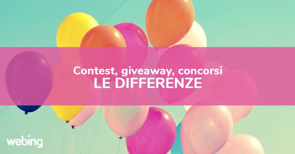 Differenze tra contest giveaway e concorsi